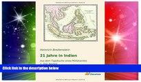 Must Have  21 Jahre in Indien: Aus dem Tagebuche eines Militärarztes - 1. Teil: Borneo (German