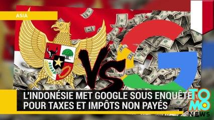 Évasion fiscale : Google devrait des millions de dollars à l'Indonésie