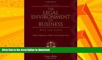 FAVORITE BOOK  The Legal Environment of Business: Text and Cases: Ethical, Regulatory, Global,