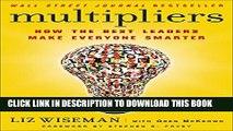 [PDF] Multipliers: How the Best Leaders Make Everyone Smarter Full Online
