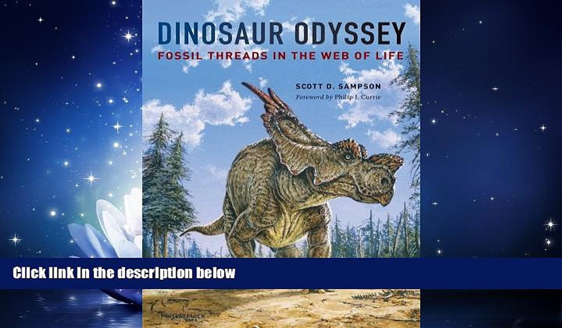 Dinosaur Odyssey Fossil Threads in the Web of Life