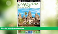 READ NOW  DK Eyewitness Travel Guide: Cambodia   Laos  Premium Ebooks Online Ebooks