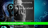 READ  Confessions of the Incarcerated: The Faces   Voices of Men: Some Serving Time/Some Doing