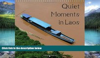 Big Deals  Quiet Moments in Laos: Impressions from South East Asia (Calvendo Places)  Best Seller