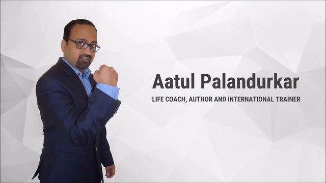 Aatul Palandurkar - Life Coach, Author and International Trainer