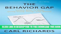 [PDF] The Behavior Gap: Simple Ways to Stop Doing Dumb Things with Money Full Colection