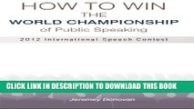 [PDF] How to Win the World Championship of Public Speaking: Secrets of the International Speech