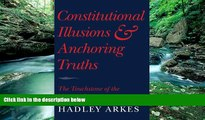 Big Deals  Constitutional Illusions and Anchoring Truths: The Touchstone of the Natural Law  Best