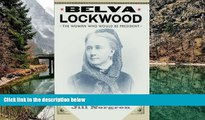 Deals in Books  Belva Lockwood: The Woman Who Would Be President  Premium Ebooks Online Ebooks
