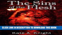 [PDF] The Sins of the Flesh (The Sins Trilogy Book 2) Full Collection