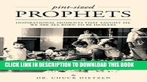 [Read PDF] Pint-sized Prophets: Inspirational Moments That Taught Me We Are All Born To Be Healers
