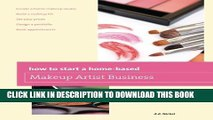 [PDF] How to Start a Home-based Makeup Artist Business (Home-Based Business Series) Popular