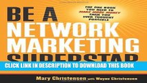 [PDF] Be a Network Marketing Superstar: The One Book You Need to Make More Money Than You Ever