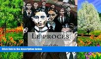 Deals in Books  Le proces (French Edition)  Premium Ebooks Online Ebooks