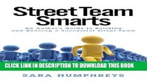 [PDF] Street Team Smarts: An Author s Guide to Building and Running a Successful Street Team