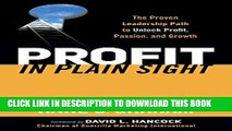 [Read PDF] Profit in Plain Sight: The Proven Leadership Path to Unlock Profit, Passion, and Growth