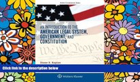 Must Have  An Introduction to the American Legal System, Government, and Constitution (Aspen