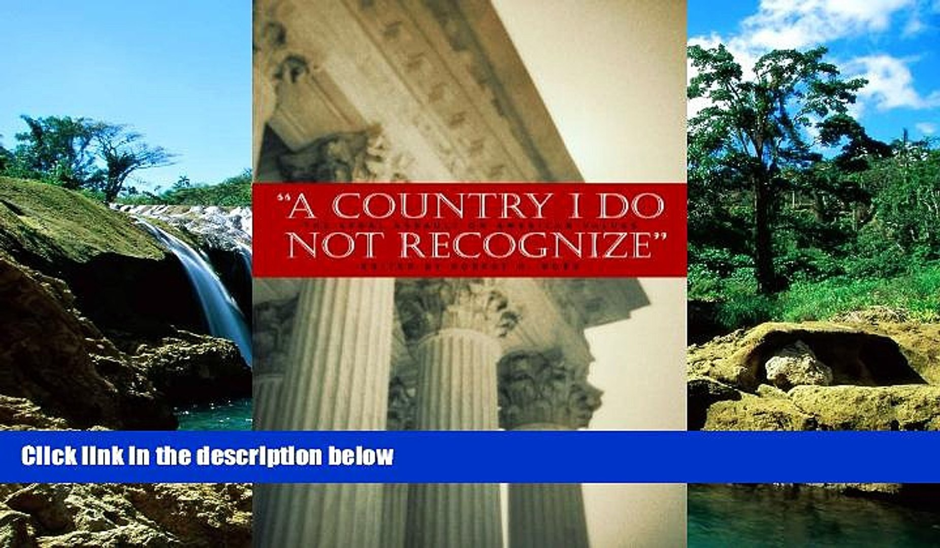 READ FULL  A Country I Do Not Recognize: The Legal Assault on American Values (Hoover Institution