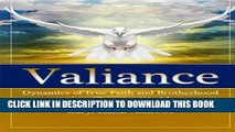 [DOWNLOAD] PDF BOOK Valiance: Dynamics of True Faith and Brotherhood in a Changing World Collection