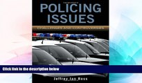 Full [PDF]  Policing Issues: Challenges     Controversies  READ Ebook Online Audiobook