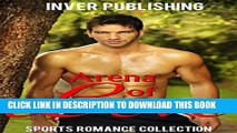 [PDF] FREE Sports Romance: Arena of Love (Sports Romance Collection) (New Adult Comedy Romance