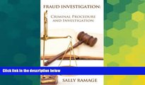 READ FULL  Fraud Investigation: Criminal Procedure and Investigation  READ Ebook Online Audiobook