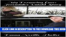 [PDF] FREE My Devouring Love: Jeremiah s Untold Story( a zombie novella): A Companion novella 2.5