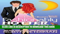 [PDF] FREE Fashionably Hotter Than Hell: Book 6 Hot Damned Series (Volume 6) [Download] Online