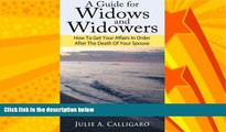 EBOOK ONLINE  A Guide For Widows And Widowers: How to Get Your Affairs in Order After the Death