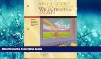 READ book  High Court Case Summaries on Wills, Trusts   Estates (Keyed Dukeminier, Seventh
