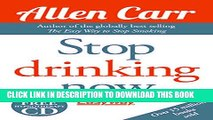 [EBOOK] DOWNLOAD Stop Drinking Now GET NOW