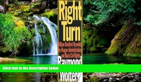 Must Have  Right Turn: William Bradford Reynolds, The Reagan Administration, and Black Civil