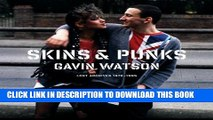 [PDF] Skins   Punks: Lost Archives, 1978-1985 Popular Collection