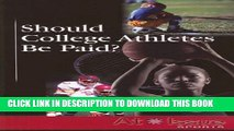[PDF] Should College Athletes Be Paid? (At Issue) Popular Colection