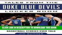 [PDF] Tales from the Duke Blue Devils Locker Room: A Collection of the Greatest Duke Basketball