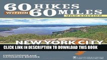 [PDF] 60 Hikes Within 60 Miles: New York City: Including Northern New Jersey, Southwestern