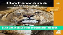 [PDF] Botswana Safari Guide: Okavango Delta, Chobe, Northern Kalahari (Bradt Travel Guide) Full