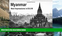 Big Deals  Myanmar - New Impressions in B   W: Myanmar: Time Seems to Have Stopped ... (Calvendo