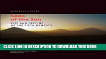 [DOWNLOAD] PDF BOOK Sons of the Sun: Rise and Decline of the Fifth Dynasty Collection
