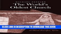 [PDF] The World s Oldest Church: Bible, Art, and Ritual at Dura-Europos, Syria (Synkrisis) Popular