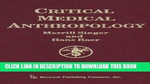 [PDF] Critical Medical Anthropology (Critical Approaches in the Health Social Sciences Series)