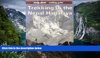 READ NOW  Lonely Planet Trekking in Nepal Himalaya (Lonely Planet Trekking in the Nepal Himalaya)
