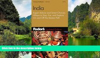 READ NOW  Fodor s India, 3rd Edition: Expert Advice and Smart Choices: Where to Stay, Eat, and
