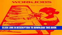 [PDF] Workjobs: Activity-Centered Learning for Early Childhood Exclusive Online