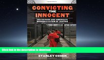 FAVORIT BOOK Convicting the Innocent: Death Row and America s Broken System of Justice READ PDF