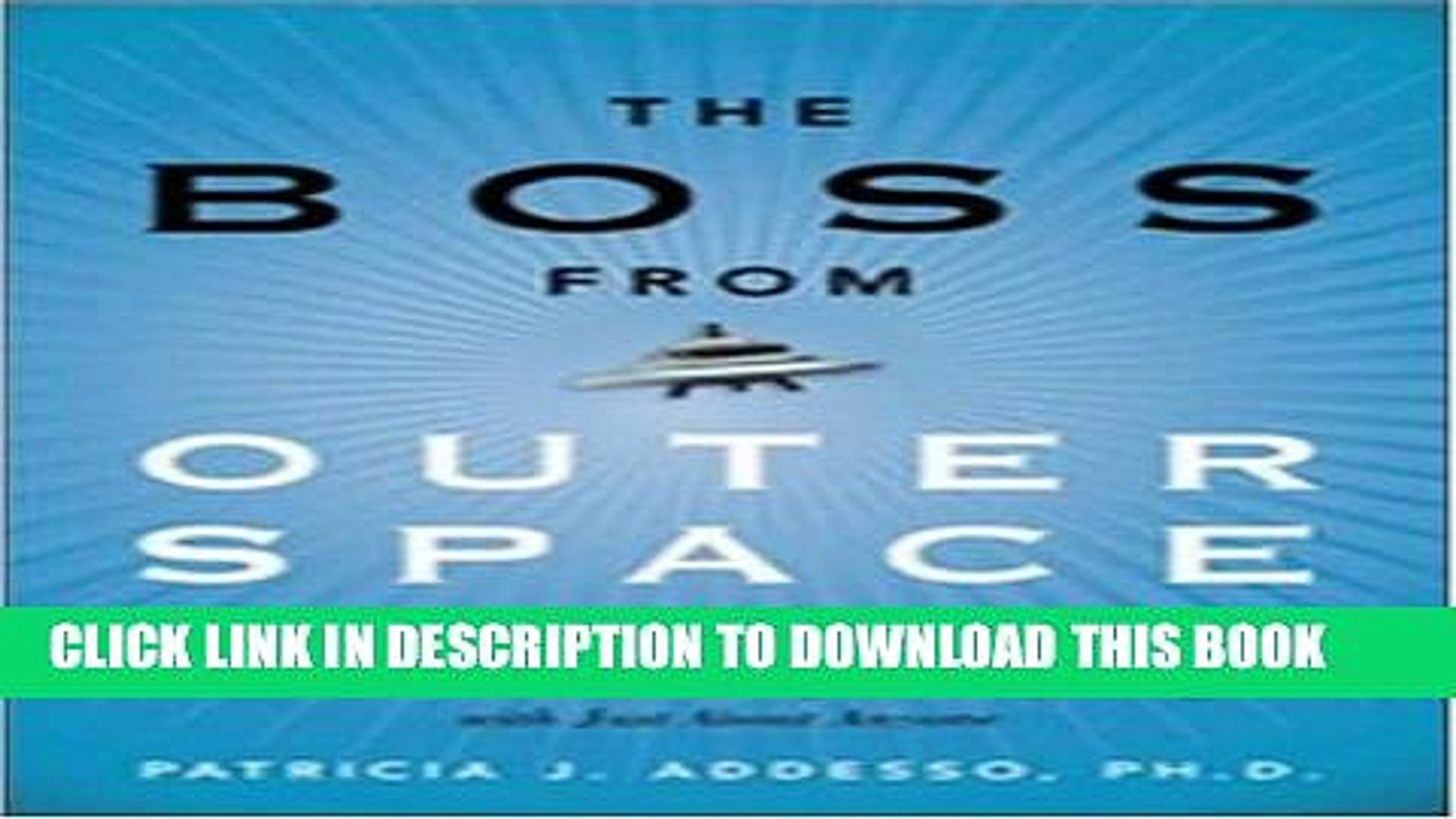 [PDF] The Boss from Outer Space and Other Aliens at Work: A Down-to-Earth Guide for Getting Along