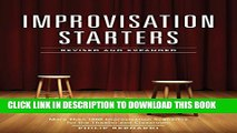 [PDF] Improvisation Starters Revised and Expanded Edition: More Than 1,000 Improvisation Scenarios