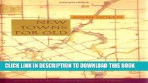 [PDF] New Towns for Old (1927): Achievements in Civic Improvement in Some American Small Towns and