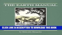 [PDF] The Earth Manual: How to Work on Wild Land Without Taming It Popular Colection