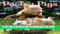 [PDF] Pocket Pigs 2014 Wall Calendar: The Famous Teacup Pigs of Pennywell Farm [Online Books]